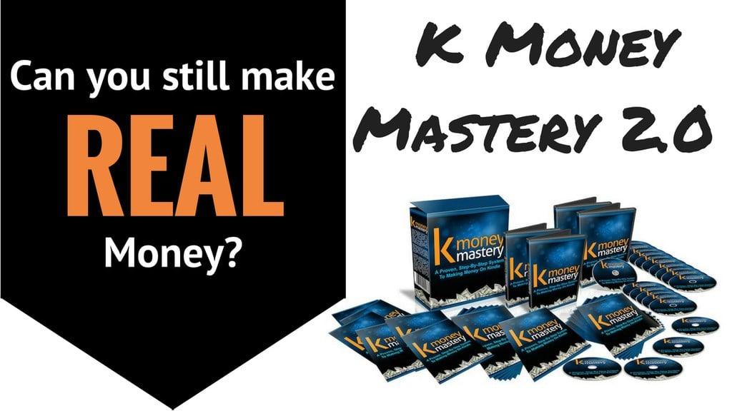 k money mastery review - can you still make real money