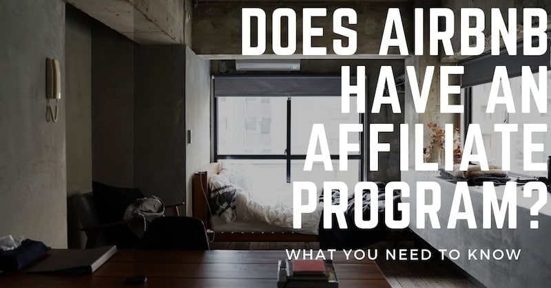 Does Airbnb Have an Affiliate Program? - Hustle Life