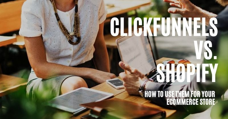 picture of clickfunnels vs shopify