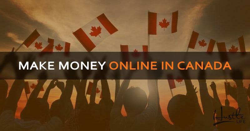Best ways to make money online in canada